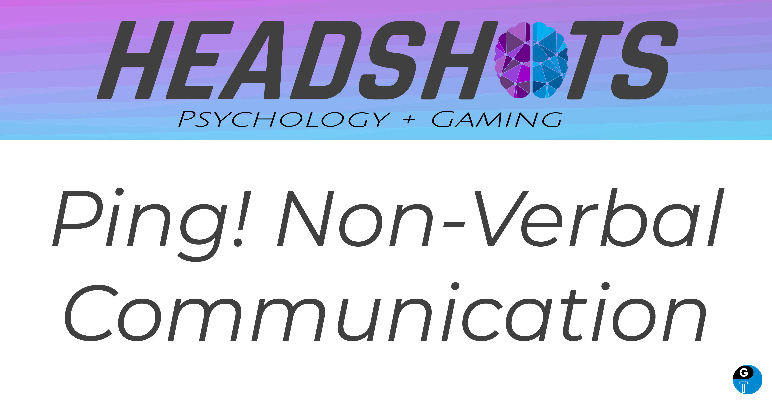 PIng Non-verbal Communication